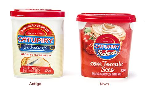 Catupiry Sabores Design: Spice Design Convertedor: Gráfica Rami / CostaPackaging Brand owner: Laticínios Catupiry